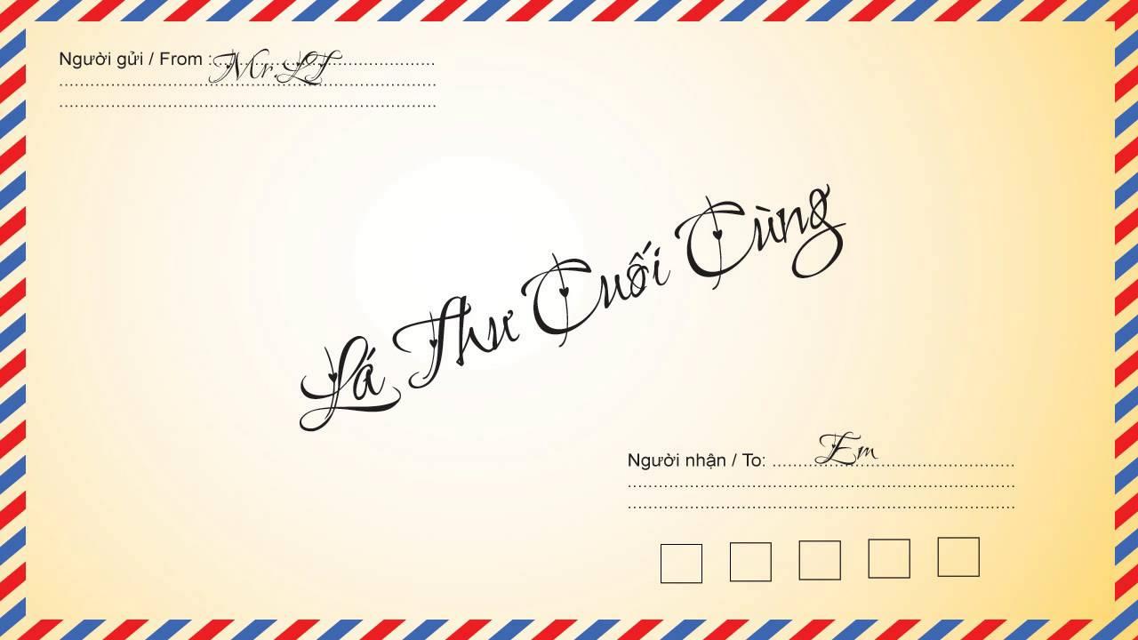 Liên khúc Lá thư: Lá thư đô thị, Thư gửi người miền xa, Lá thư cuối cùng