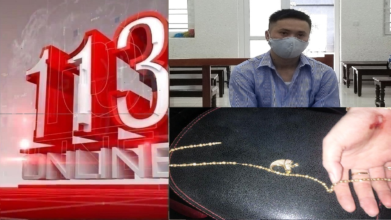 Tin 113 ngày 14/08: Giúp bạn gái cũ tự tử, nam thanh niên ở Bình Dương lĩnh 18 tháng tù