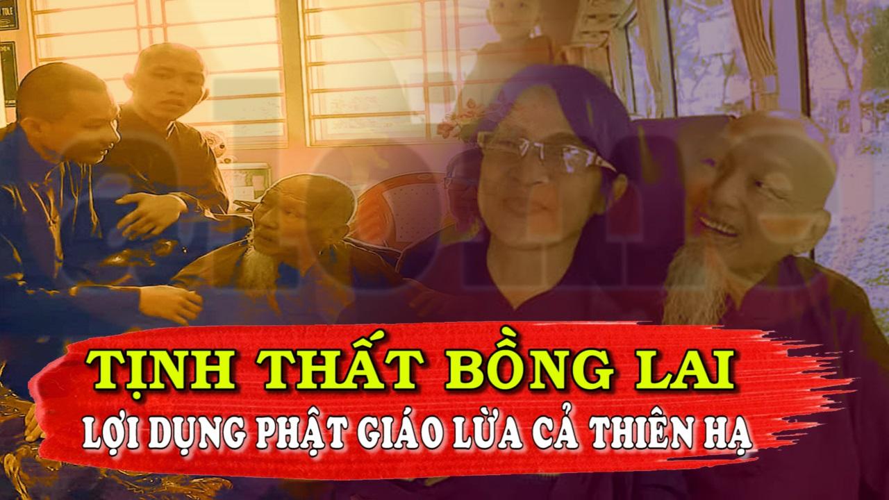 Tịnh Thất Bồng Lai Lợi Dụng Phật Giáo Lừa Cả Thiên Hạ