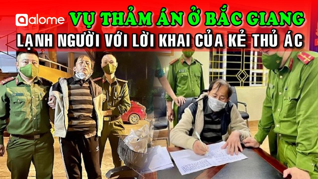 Lời Khai Nghi Phạm Thảm Sát 3 Người Ở Bắc Giang