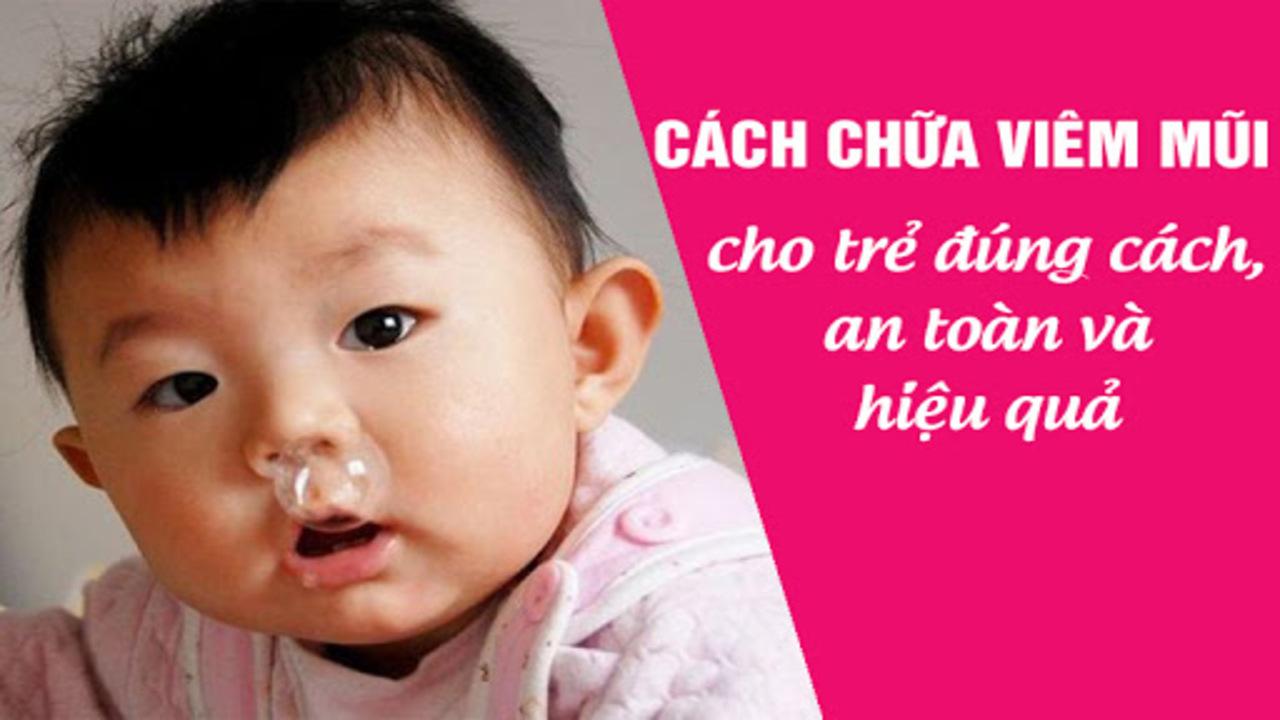 Chữa viêm mũi, viêm họng quanh năm cho trẻ
